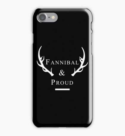 'Fannibal & Proud' (Black Background/White Font) iPhone Case/Skin