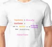 Marilyn Monroe Quote Unisex T-Shirt