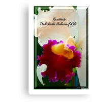 Gratitude Unlocks The Fullness Of Life Canvas Print