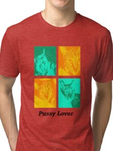 Pussy Lover Tri-blend T-Shirt
