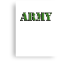 Army, Soldier, War, Infantry, Conflict, Warrior, Grunt, fighter, fighting force Canvas Print
