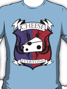 Cheese for everyone! T-Shirt