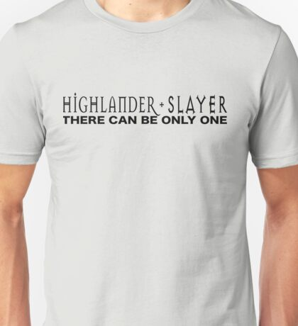 Highlander + Slayer crossover Unisex T-Shirt