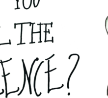 Can you feel The Silence? Sticker