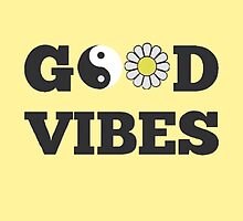 Good Vibes by jessikatz