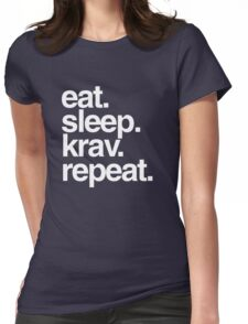Eat Sleep Krav Repeat Womens Fitted T-Shirt