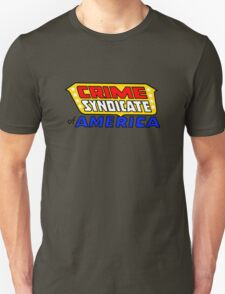 Crime Syndicate of America Unisex T-Shirt