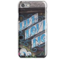 Live love now street art Cork iPhone Case/Skin