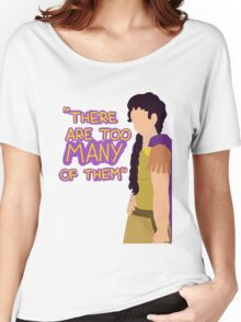 There are too many of them Women's Relaxed Fit T-Shirt