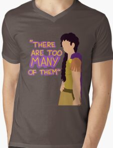 There are too many of them Mens V-Neck T-Shirt