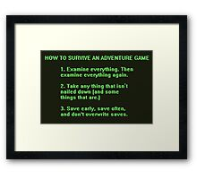 The Rules to Surving an Adventure Game Framed Print