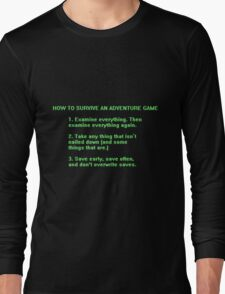 The Rules to Surving an Adventure Game Long Sleeve T-Shirt