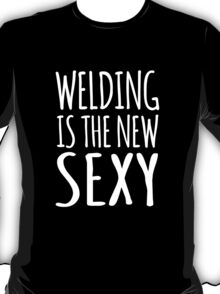 Funny 'Welding Is The New Sexy' T-Shirts, Hoodies, Gifts and Accessories. #Welding T-Shirt