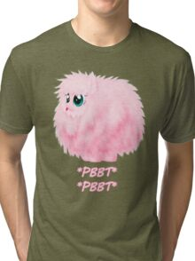 It's so fluffy! Tri-blend T-Shirt