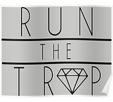 Run The Trap Poster