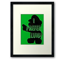 I prefer Luigi bros Framed Print