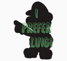 I prefer Luigi bros One Piece - Long Sleeve