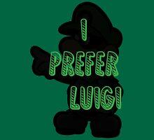 I prefer Luigi bros Unisex T-Shirt