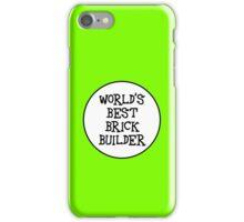 WORLD'S BEST BRICK BUILDER iPhone Case/Skin