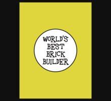 WORLD'S BEST BRICK BUILDER  One Piece - Short Sleeve