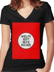WORLD'S BEST BRICK BUILDER Women's Fitted V-Neck T-Shirt
