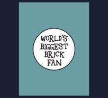 WORLD'S BIGGEST BRICK FAN Kids Tee