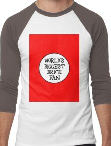 WORLD'S BIGGEST BRICK FAN  Men's Baseball ¾ T-Shirt