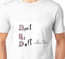 Don't Be Daft Unisex T-Shirt