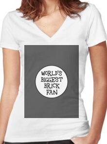 WORLD'S BIGGEST BRICK FAN Women's Fitted V-Neck T-Shirt