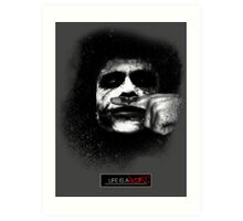 Joker - Life is a joke Art Print