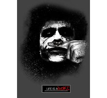Joker - Life is a joke Photographic Print