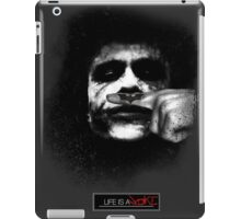 Joker - Life is a joke iPad Case/Skin