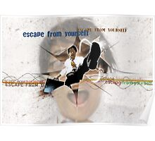 ESCAPE FROM YOURSELF Poster
