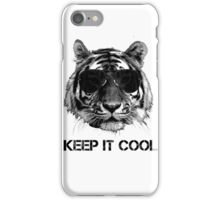 Keep it cool tiger iPhone Case/Skin