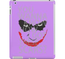 You wanna know how i got these scars? iPad Case/Skin