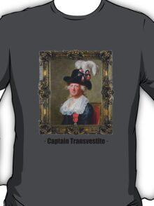 Captain Transvestite T-Shirt