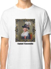 Captain Transvestite Classic T-Shirt
