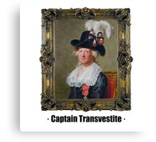 Captain Transvestite Canvas Print