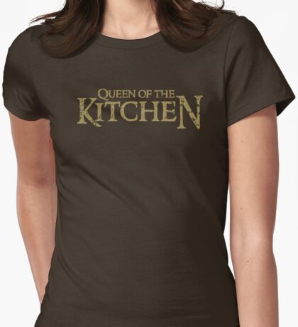 Queen of the KITCHEN Womens Fitted T-Shirt