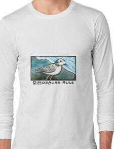 Dinosaurs Rule Long Sleeve T-Shirt