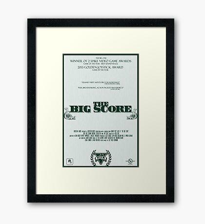 The Big Score - GTA V Framed Print