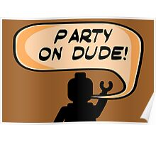 PARTY ON DUDE Invitation  Poster