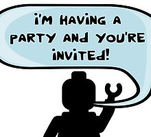 I'M HAVING A PARTY AND YOU'RE INVITED by Customize My Minifig