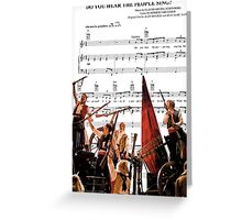 Do You Hear the People Sing - Les Miserables Greeting Card