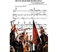 Do You Hear the People Sing - Les Miserables Photographic Print