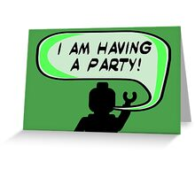 """I AM HAVING A PARTY"" Invitation  Greeting Card"