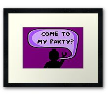 """""""COME TO MY PARTY?"""" Invitation Framed Print"""