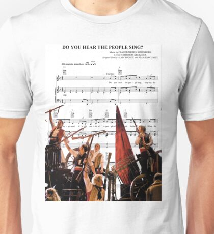 Do You Hear the People Sing - Les Miserables Unisex T-Shirt