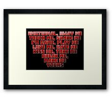 Love Me, Hate Me - Zef Style Framed Print