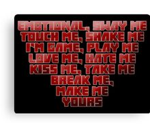 Love Me, Hate Me - Zef Style Canvas Print